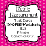 Metric System Measurement Task Cards and 10 Worksheets & C