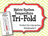 Metric Measurement. Temperature. Celsius. Tri-Fold. Interactive Notebook