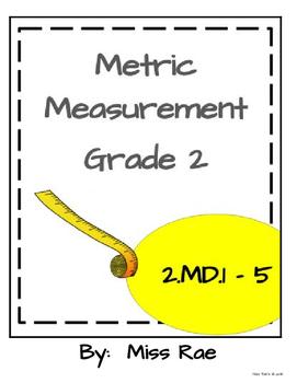 Metric Measurement Unit * Grade 2 Standards * Math in Focus aligned