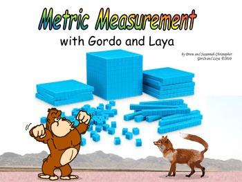 Metric Measurement with Gordo and Laya