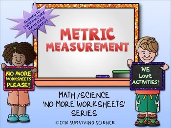 Metric Measurements Activity (A No More Worksheets Activity)