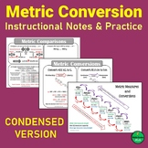 Metric Conversion Chart, Guided Notes, and Practice (Condensed Version),