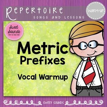 Metric Prefixes {Vocal Warmup}