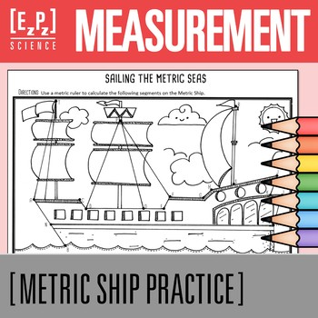 Metric Measurement Activity- Metric Ship