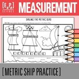 Metric Measurement Activity- Metric Ship