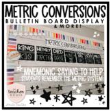 Metric System Conversions - Bulletin Board Set & More