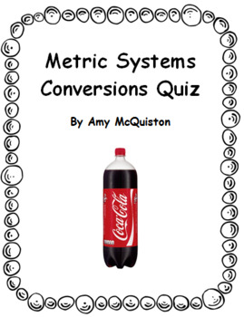 Metric System Conversions Quiz