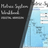 Metric System Student Workbook DIGITAL VERSION for Distanc