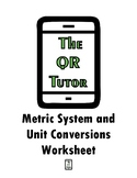 Metric System and Unit Conversions Worksheet