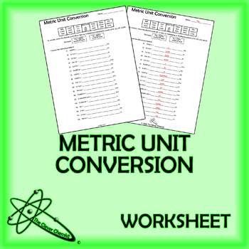 Metric Unit Conversion Worksheet By The Clever Chemist Tpt