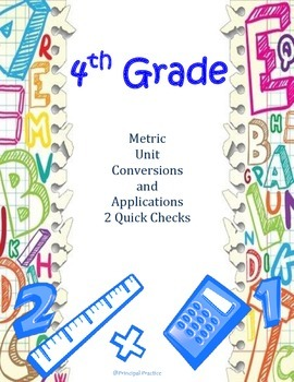 Metric Unit Conversions and Applications Quick Checks
