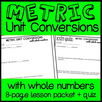 Converting Whole Number Units of Metric Measurement, 8-page Practice Packet