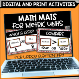 Metric Unit Math Mats - Printable and Digital for Google S