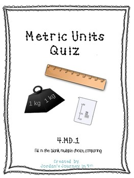 Metric Units Quiz 4.MD.1 with Answer Key