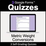 Metric Weight Conversions - 3 Google Forms Quizzes | Dista