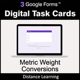 Metric Weight Conversions - Google Forms Digital Task Card