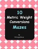 Metric Weight Conversions Maze