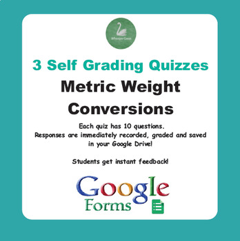 Metric Weight Conversions - Quiz with Google Forms