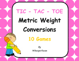 Metric Weight Conversions Tic-Tac-Toe