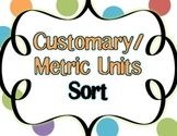 Metric and Customary Measurement Sort