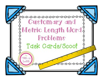 Metric and Customary Length Word Problems Task Cards/Scoot