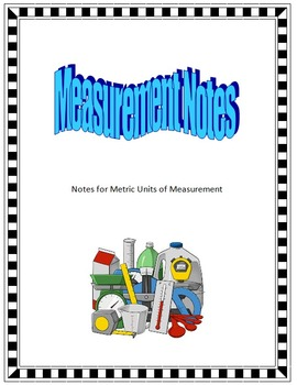 Metric measurement notes