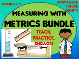 Metrics Measuring HUGE Bundle: Introduce, practice length, volume, mass, density