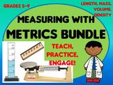 Metrics Measurement Bundle:  Teach & Review length, volume, mass, density