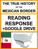 Mexican American Border History Reading Response, Answer Key & Google Doc