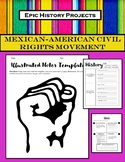 Mexican-American Studies:  Civil Rights Movement - Illustrated Notes