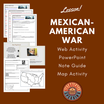 Mexican-American War:  A Lesson