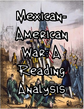 Mexican-American War: A Reading Anaylsis
