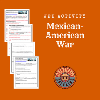 Mexican-American War:  A Web Activity