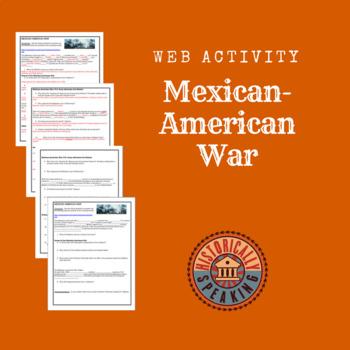 Mexican-American War:  A Web Activity