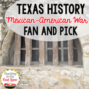 Mexican-American War Fan and Pick Cooperative Learning Activity