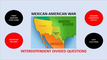 Mexican-American War: Interdependent Divided Questions Activity