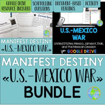 Mexican American War: James Polk, Zachary Taylor, and the Mexican Cession BUNDLE