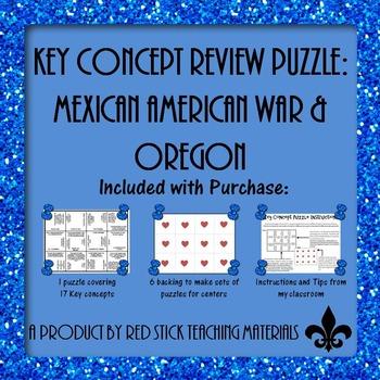 Mexican American War  Key Concept Puzzle