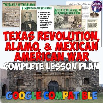 Texas Revolution, Alamo, and Mexican American War Lesson Plan