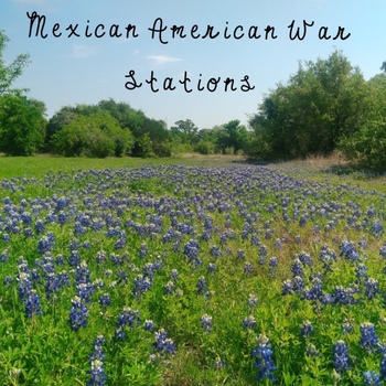Mexican American War - Treaty of Guadalupe Hidalgo Stations