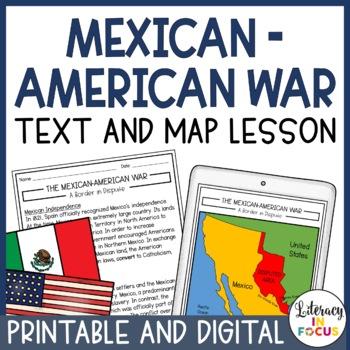 Mexican American War - Text, Map Lesson, & Quiz (Printable & Digital)