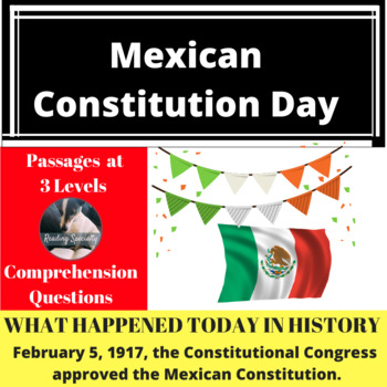Mexican Constitution Day Differentiated Reading Passage Feb 5
