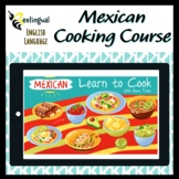 Mexican Cooking Course on Google Slides (Reading, Videos, Recipes) Spanish