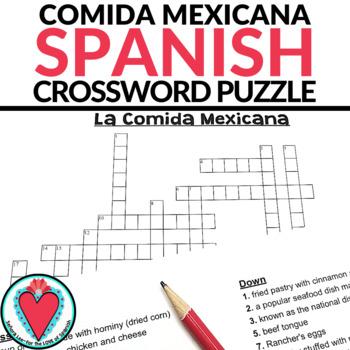 Spanish Crossword Puzzle - Mexican Food - La Comida Mexicana