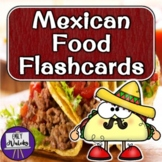 Mexican Food Flashcards