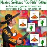 Mexico Suffixes Go Fish