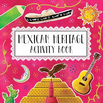 Mexican Heritage Activity Book