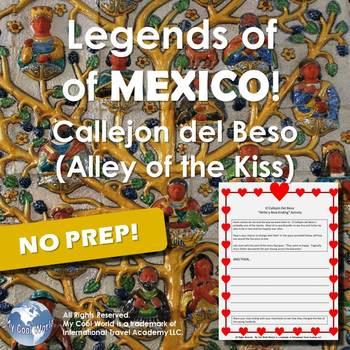 Legends of Mexico - Guanajuato - Callejon del Beso