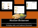 Mexican Restaurant- Add, Subtract, Multiply Decimals