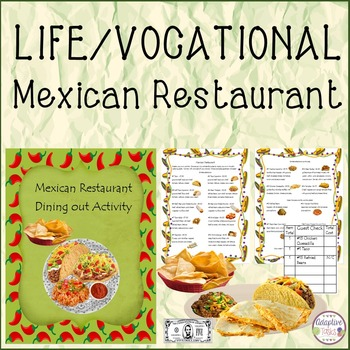 LIFE/VOCATIONAL ACTIVITY Mexican Resaurant